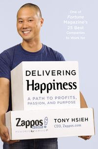 Delivering Happiness Tony