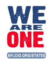 We Are One AFL CIO